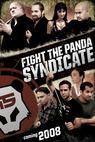 Fight the Panda Syndicate (2008)
