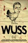 Wuss (2011)