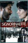 Signorina Effe (2007)