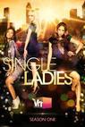 Single Ladies (2010)
