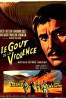 Le goût de la violence (1961)