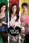 Locas de amor (2009)