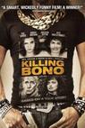 Je třeba zabít Bona (2011)