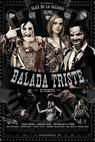 Balada o smutné trumpetě (2010)