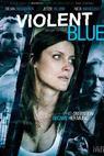Violent Blue (2010)