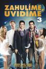 Zahulíme, uvidíme 3 (2011)