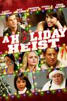 Holiday Heist, A (2011)