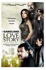 Gang Land Love Story, A (2010)