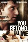 You Belong to Me (2007)