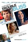 Blissovy trampoty (2011)