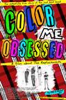 Color Me Obsessed (2011)