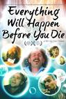 Everything Will Happen Before You Die (2010)