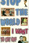 Stop the World: I Want to Get Off (1966)
