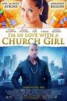 I'm in Love with a Church Girl (2011)