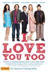 I Love You Too (2010)