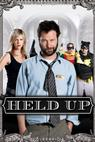 Held Up (2010)