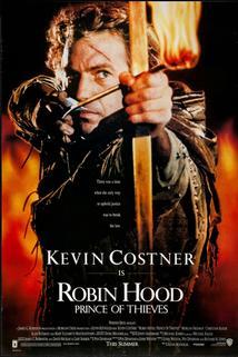 Král zbojníků Robin Hood  - Robin Hood: Prince of Thieves