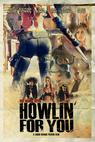 Howlin' for You (2011)