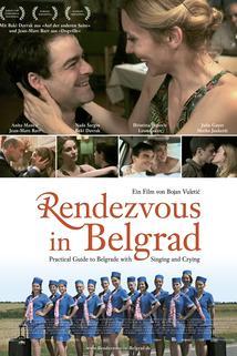 Praktický průvodce Bělehradem za zpěvu a slz  - Practical Guide to Belgrade with Singing and Crying