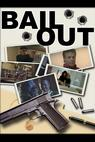 Bail Out (2010)