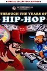 Through the Years of Hip Hop, Vol. 1: Graffiti (2002)