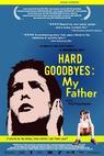 Těžká loučení s otcem (2002)