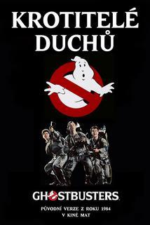 Plakát k filmu: Krotitelé duchů
