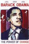 Barack Obama: The Power of Change (2008)
