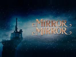 Sněhurka - Mirror, Mirror