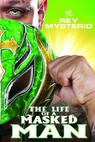 WWE: Rey Mysterio - The Life of a Masked Man (2011)
