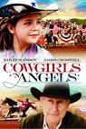 Kovbojky a andělé (2012)