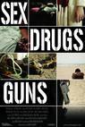 Sex Drugs Guns (2009)