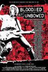 Bloodied But Unbowed: Uncut (2010)