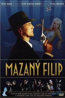 Mazaný Filip  - Mazaný Filip