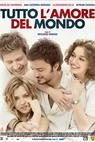 Tutto l'amore del mondo (2010)