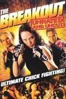 The Breakout (2008)