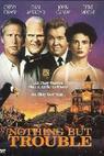 Nic než trable (1991)