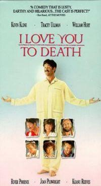 Miluji tě k smrti  - I Love You to Death