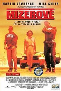 Mizerové  - Bad Boys