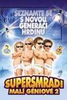 Supersmradi: Malí géniové 2 (2004)