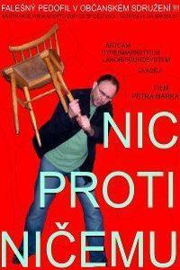 Plakát k filmu: Nic proti ničemu