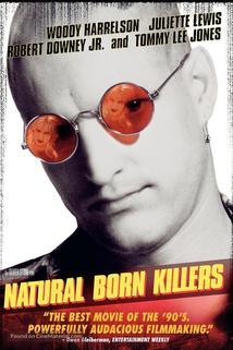 Takoví normální zabijáci - Natural Born Killers
