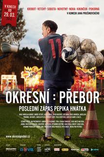 Plakát k filmu: Okresní přebor - Poslední zápas Pepika Hnátka