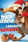 Doba Ledová: Mamutí Vánoce (2011)