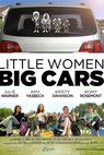 Little Women, Big Cars (2011)