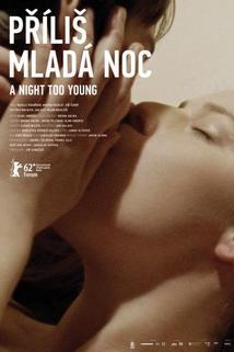 Plakát k filmu: Příliš mladá noc