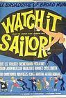 Watch it, Sailor! (1961)