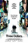 Tři dolary (2005)