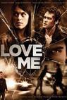 Love Me (2012)