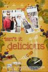 Isn't It Delicious? (2012)